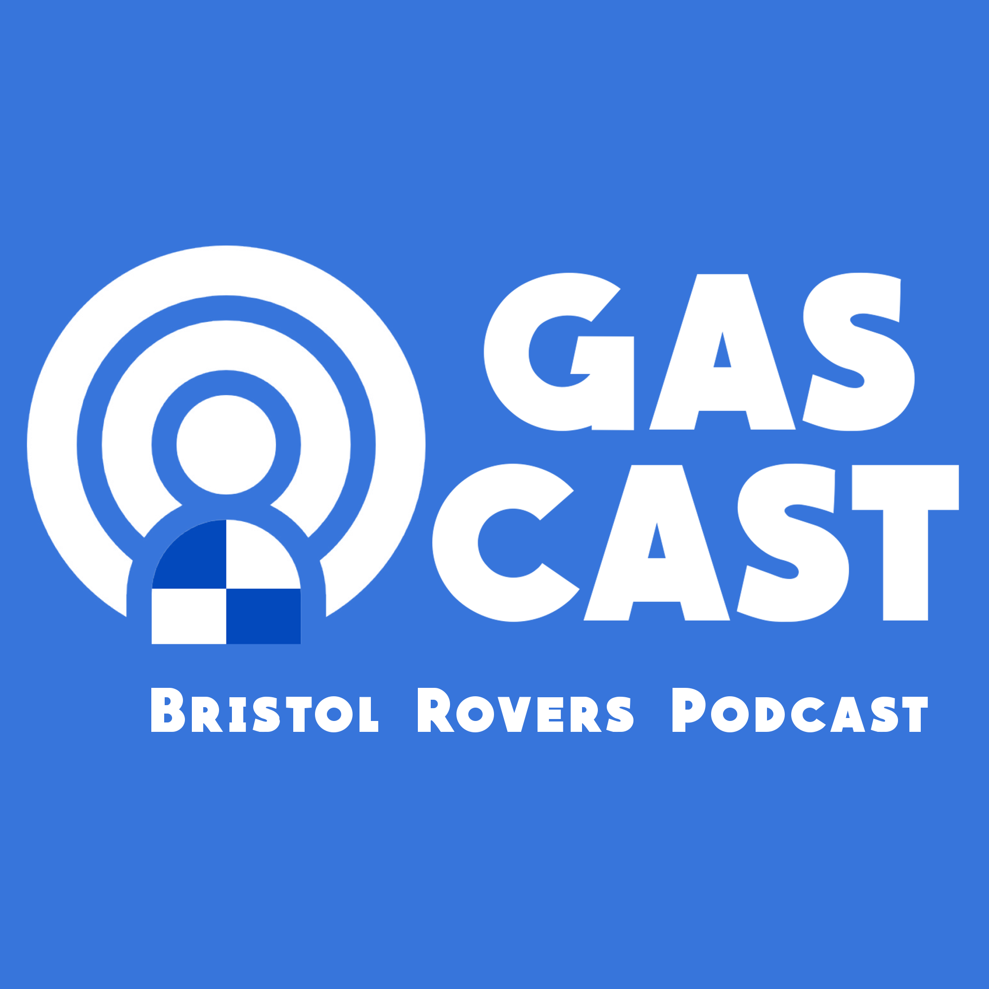 GasCast - Bristol Rovers Fans Podcast